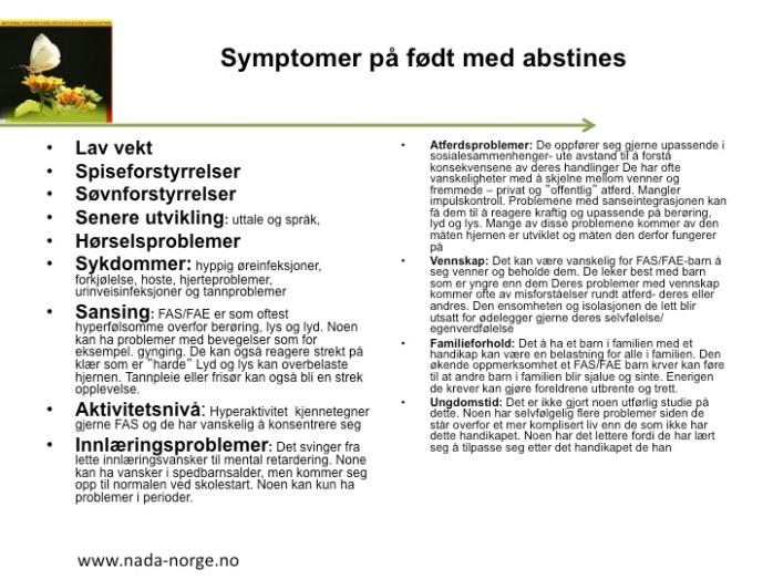 Symptomer på NAS/FAS/FAE